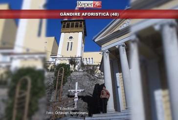 GÂNDIRE AFORISTICĂ (48)