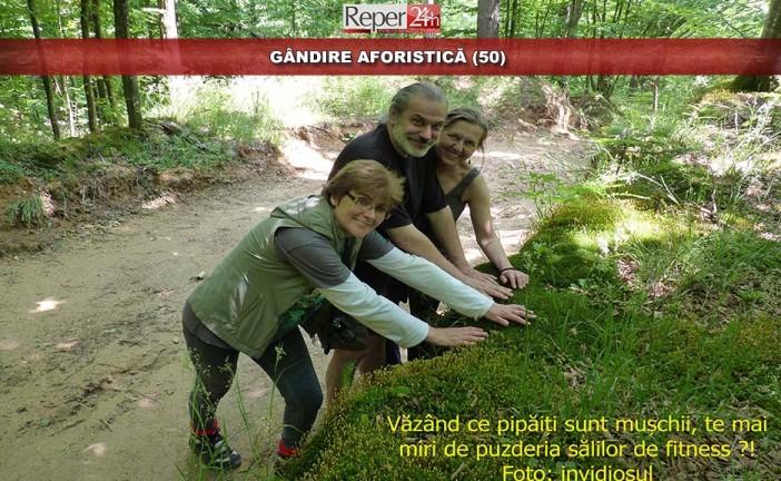 GÂNDIRE AFORISTICĂ (50)