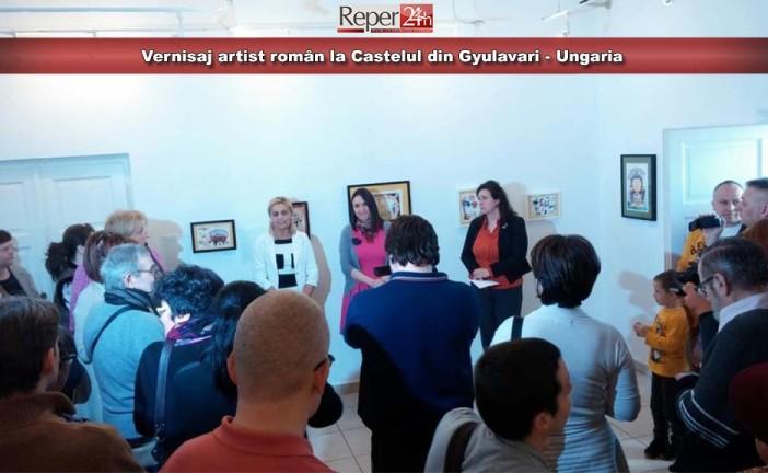 Vernisaj artist român la Castelul din Gyulavari – Ungaria