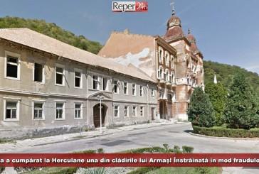 Vela a cumpărat la Herculane una din clădirile lui Armaș! Înstrăinată în mod fraudulos?