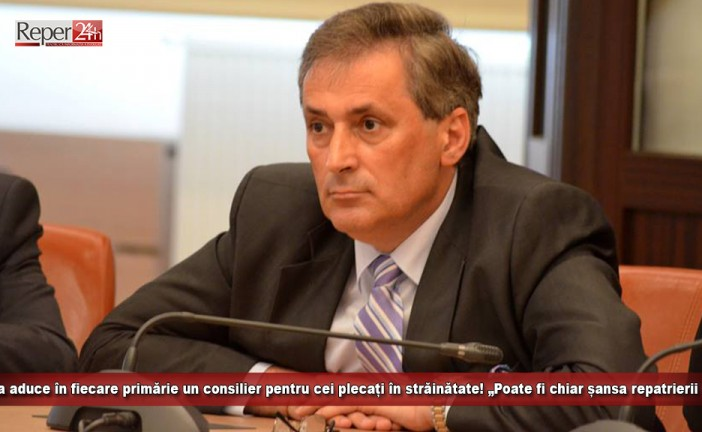 """Vela aduce în fiecare primărie un consilier pentru cei plecați în străinătate! """"Poate fi chiar șansa repatrierii lor în Caraș-Severin"""""""