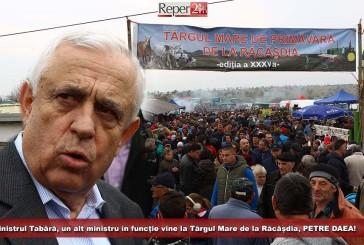 După ministrul Tabără, un alt ministru în funcție vine la Târgul Mare de la Răcășdia, PETRE DAEA!