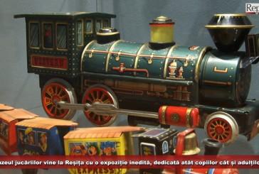 Muzeul jucăriilor vine la Reșița cu o expoziție inedită, dedicată atât copiilor cât și adulților!