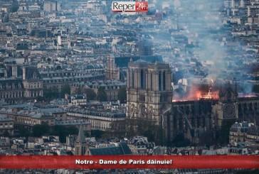 Notre – Dame de Paris dăinuie!