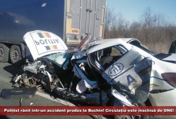 UPDATE: Polițist rănit într-un accident produs la Buchin!