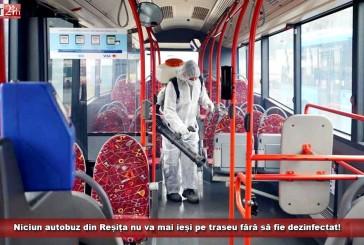 Niciun autobuz din Reșița nu va mai ieși pe traseu fără să fie dezinfectat!