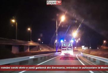 Doi români sosiți dintr-o zonă galbenă din Germania, introduși în autoizolare la Moniom