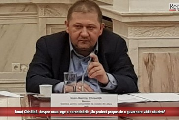 """Ionuț Chisăliță, despre noua lege a carantinării: """"Un proiect propus de o guvernare vădit abuzivă!"""""""