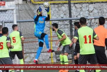Victorie pentru rossoneri în primul meci de verificare contra celor de la ASU Politehnica Timişoara