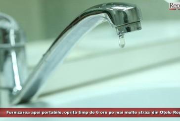 Furnizarea apei portabile, oprită timp de 6 ore pe mai multe străzi din Oțelu Roșu, anunță Aquacaraș