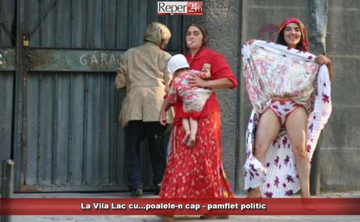 La Vila Lac cu…poalele-n cap – pamflet politic