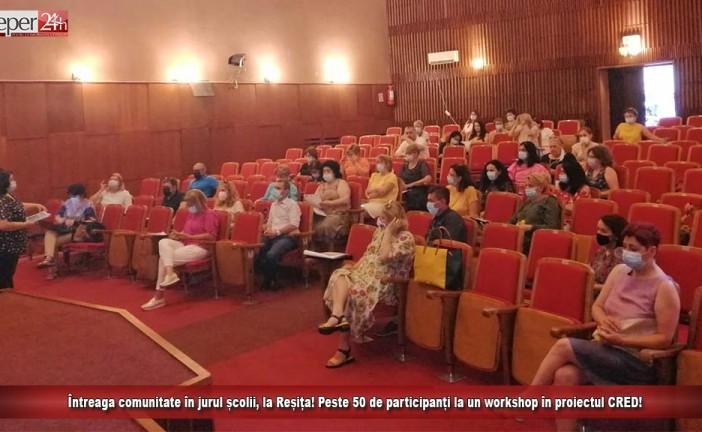 Întreaga comunitate în jurul școlii, la Reșița! Peste 50 de participanți la un workshop al proiectului CRED!