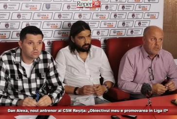 """Dan Alexa, noul antrenor al CSM Reșița: """"Obiectivul meu e promovarea în Liga I!"""""""