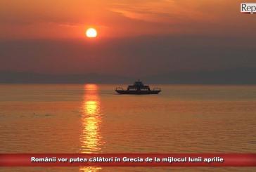 Românii vor putea călători în Grecia de la mijlocul lunii aprilie