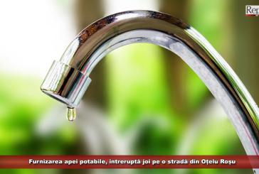 Furnizarea apei potabile, întreruptă joi pe o stradă din Oțelu Roșu