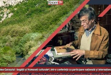 """""""Valea Carașului – bogății și frumuseți culturale"""", o conferință cu participare națională și internațională!"""