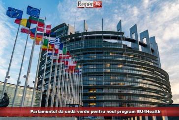 Parlamentul dă undă verde pentru noul program EU4Health