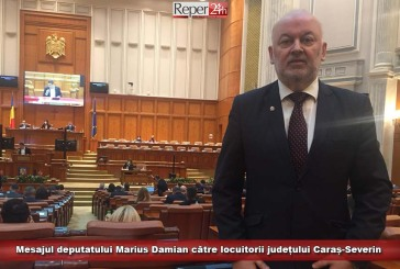Mesajul deputatului Marius Damian către locuitorii județului Caraș-Severin