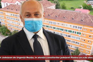 Spitalul Județean de Urgență Reșița, în atenția consilierilor județeni! Pentru ce s-au alocat bani?