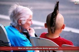 New vs old sau conflictul dintre generații!