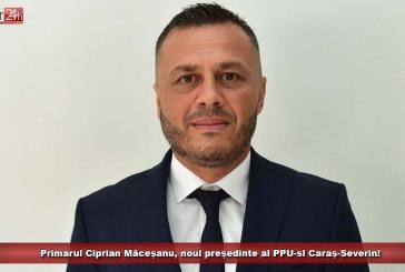 Primarul Ciprian Măceșanu, noul președinte al PPU-sl Caraș-Severin!