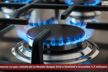 Alimentarea cu gaz, sistată joi la Reșița! Delgaz Grid anunță finalizarea unei investiții 1,7 milioane de lei
