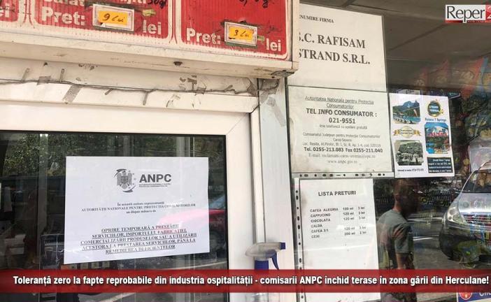 Toleranță zero la fapte reprobabile din industria ospitalității – comisarii ANPC închid terase în zona gării din Herculane!