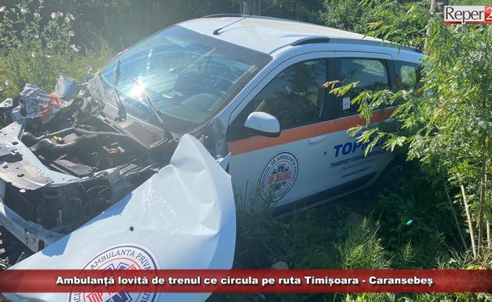 Ambulanță lovită de trenul ce circula pe ruta Timișoara – Caransebeș