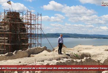 Cetatea Ladislau din Coronini, pe punctul de a deveni unul dintre obiectivele turistice ale județului Caraș-Severin