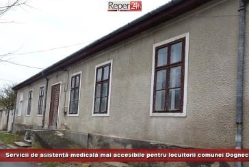 Servicii de asistență medicală mai accesibile pentru locuitorii comunei Dognecea